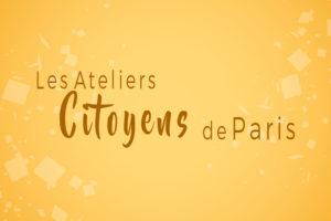 Les ateliers citoyens de Paris